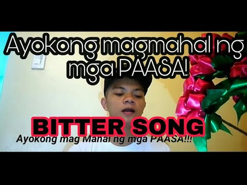 Ayokong magmahal Bitter song for Valentine's Day