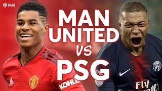 Manchester United vs Paris Saint-Germain CHAMPIONS LEAGUE PREVIEW