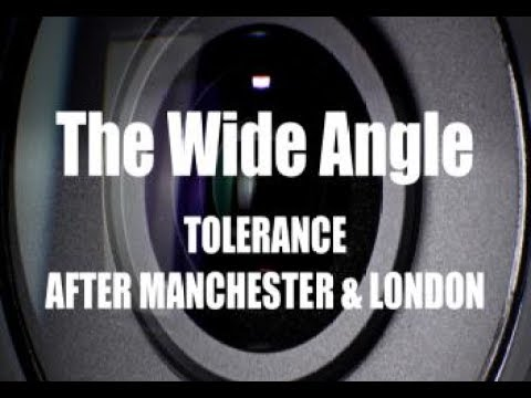 Tolerance after Manchester & London: The Wide Angle