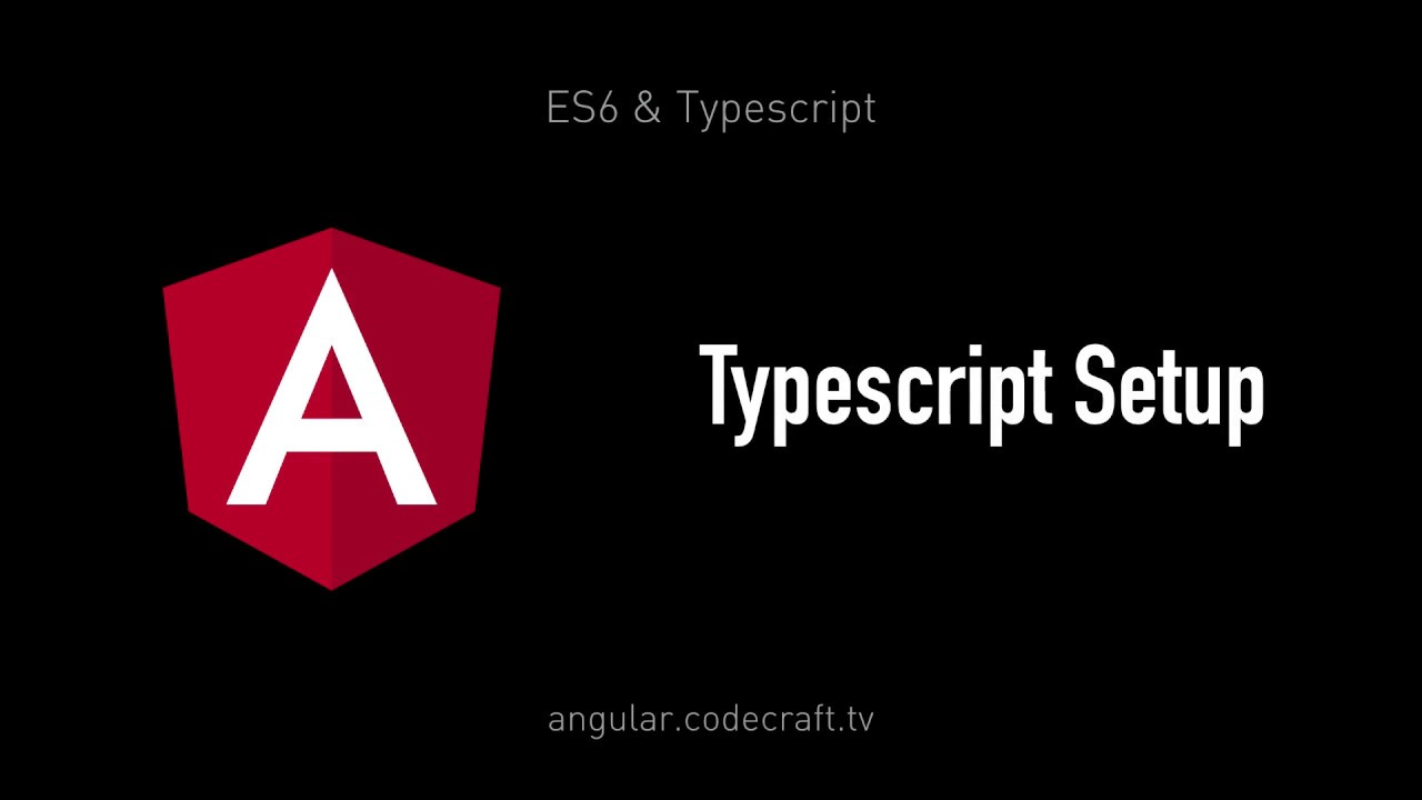 TypeScript Setup • Angular