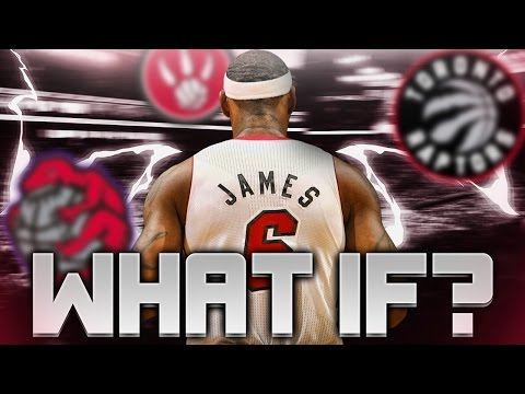 What If LEBRON JAMES Was Drafted by the TORONTO RAPTORS?
