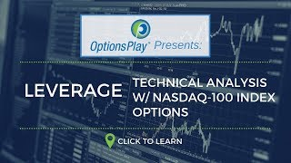 Leveraging Technical Analysis w/ Nasdaq-100 Index Options