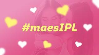 Dia das Mães! #maesIPL