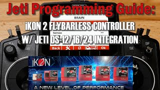 Jeti Programming Guide: IKON2 Flybarless Helicopter Controller W/Jeti DS-12/16/24 Programming