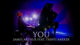 James Arthur - YOU (PIANO COVER) ft. Travis Barker