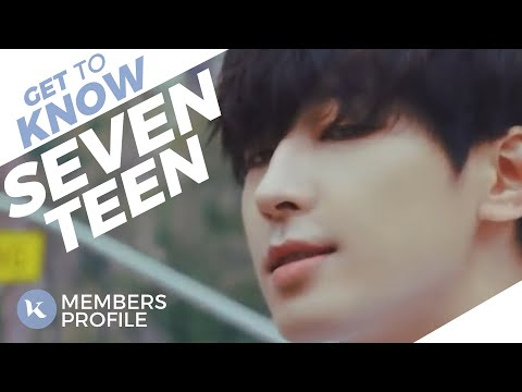 SEVENTEEN (세븐틴) Members Profile & Facts (Birth Names, Positions etc..) [Get To Know K-Pop]
