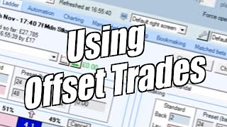Using Bet Angel - One click screen - Using offset trades