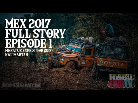 Meratus Expedition ( MEX ) 2017 Full Story - Episode 1
