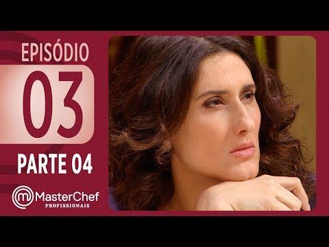 MASTERCHEF PROFISSIONAIS (19/09/2017) | PARTE 4 | EP 03 | TEMP 02