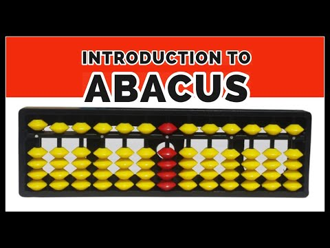 Abacus || Introduction To Abacus || Types Of Abacus || Plotting Numbers On Abacus - Ep1