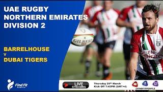 UAE Rugby | Barrelhouse 2's vs Dubai Tigers 3's