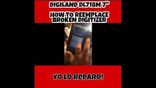 "digiland DL718M 7"" how to reemplace broken digitizer,"