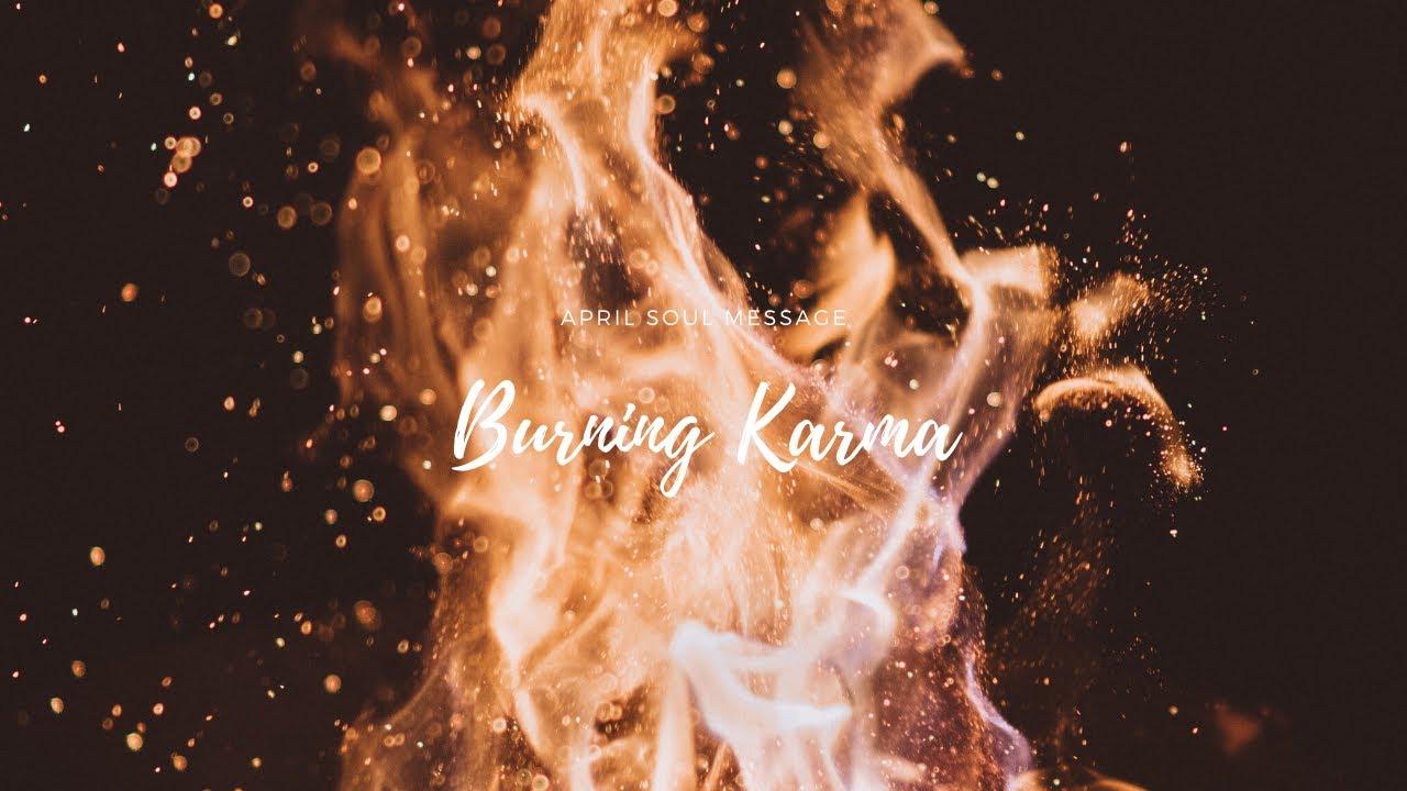 Burning Karma