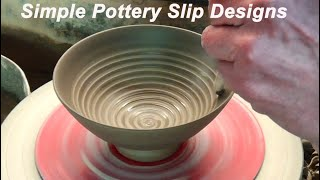 Simple Pottery Coloured Clay Slip Designs