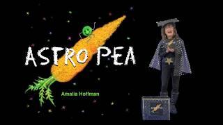 Astro Pea by Amalia Hoffman