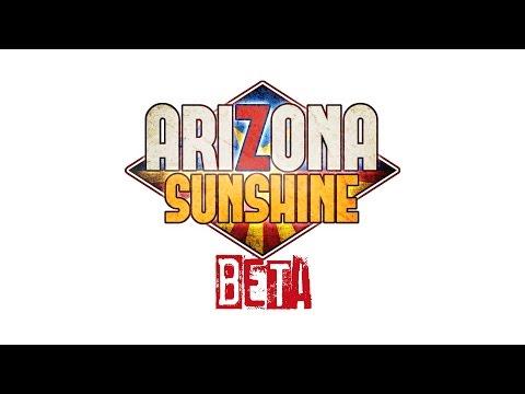 Arizona Sunshine Campaign Gameplay Part 1 (Beta Version)