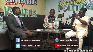 CHRISTIANS IN POLITICS [FOCUS : POST-MORTEM ON EKITI GOVERNORSHIP ELECTION AND ITS IMPLICATIONS ].