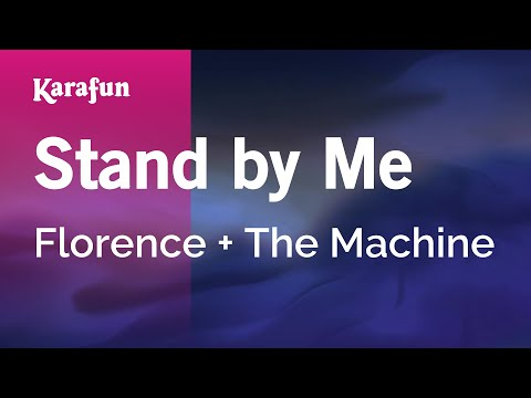 Karaoke Stand By Me - Florence + The Machine *