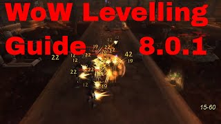 Wow Leveling Exploit Guide 1-110, 1-60, 60-80,80-90, 90-100,110-120 Fast Power Leveling BFA 8.0-8.1