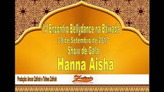 Download Video Hanna Aisha - Kairo Kasbah (IV Encontro Bellydance na Baixada 2017) MP3 3GP MP4
