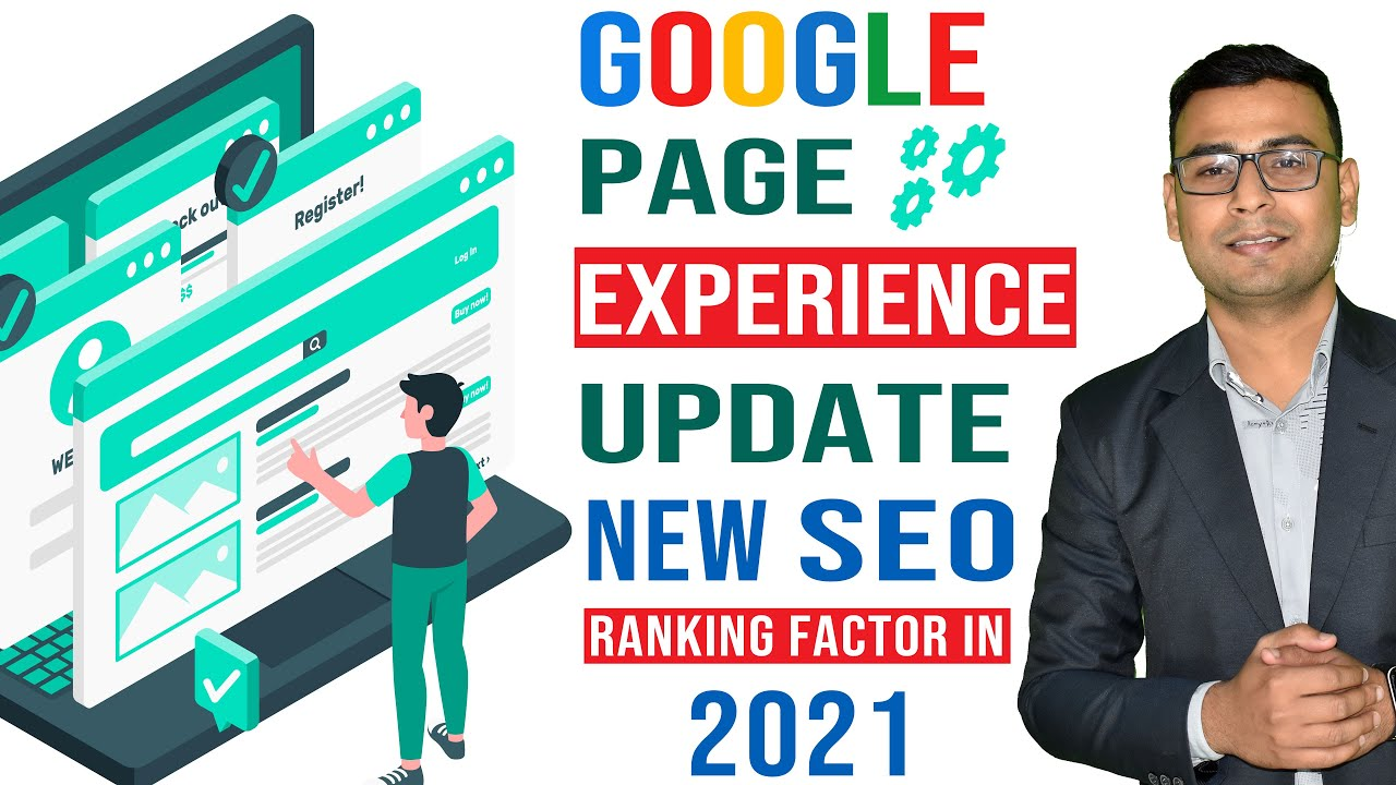 Google Page Experience Update – Google's Latests Algorithm (New SEO Ranking Factor in 2021)