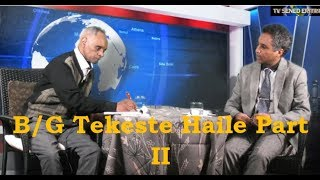 Tv Sened Eritra Interview B/G Tekeste Haile Part II