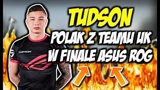 POLAK Z TEAM UK W FINALE ASUS ROGA !!! TUDSON NIESAMOWITY ACE, UK VS FRANCJA