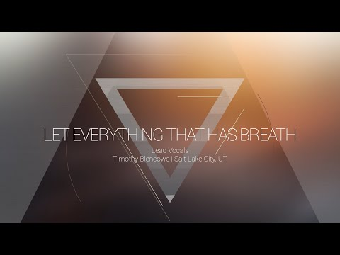 Let Everything That Has Breath | OMNIPOTENT | Indiana Bible College – UPDATE
