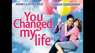 You Changed My Life [Eng Sub] Movie Trailer 2009 - Sarah Geronimo & John Lloyd Cruz