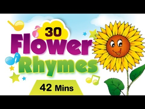 Top 30 Flower Rhymes For Kids | Flower Rhymes Collection | Most Popular Flower Nursery Rhymes