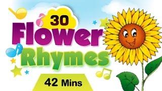 Top 30 Flower Rhymes For Kids | Flower Rhymes Collection | Most Popular Flower Nursery Rhymes