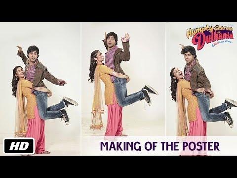 Humpty Sharma Ki Dulhania - Making of the Poster