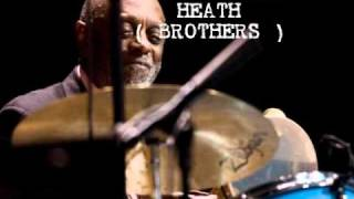 The Heath Brothers - Wall To Wall ( Endurance 2010 )