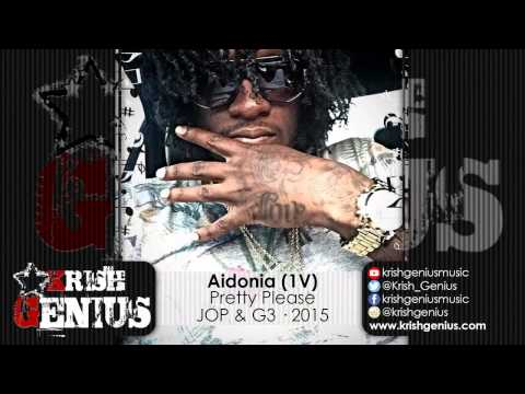 Aidonia (1V) - Pretty Please (Raw) - May 2015