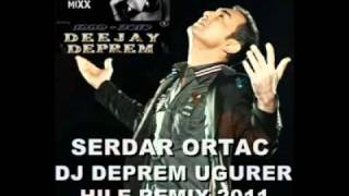Dj DePReM vs. Serdar Ortac - Hile 2o11 ( Remix ) .mp4