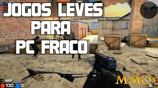 Jogos Leves Para PC FRACO - 2016