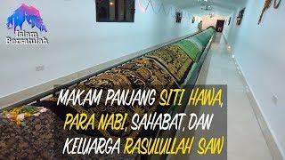 Makam Panjang Siti Hawa, Para Nabi, Sahabat, dan Keluarga Rasulullah SAW