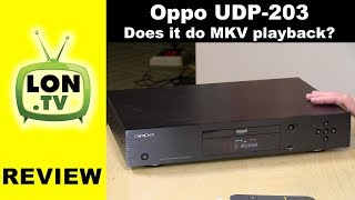 Oppo UDP-203 4k Ultra HD Blu-Ray Player Review : Does it do network MKV?