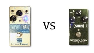 Seymour Duncan Vapor Trail vs MXR Carbon Copy