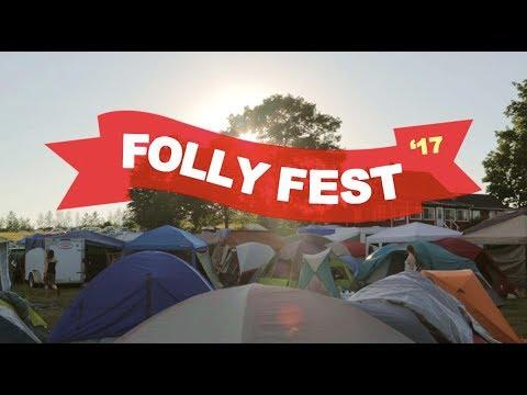 Folly Fest 2017 | The East