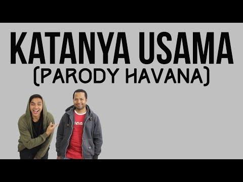PARODI HAVANA  KATANYA USAMA
