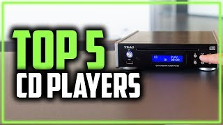 Best CD Players in 2019 - The Top 5 CD Players For Every Budget