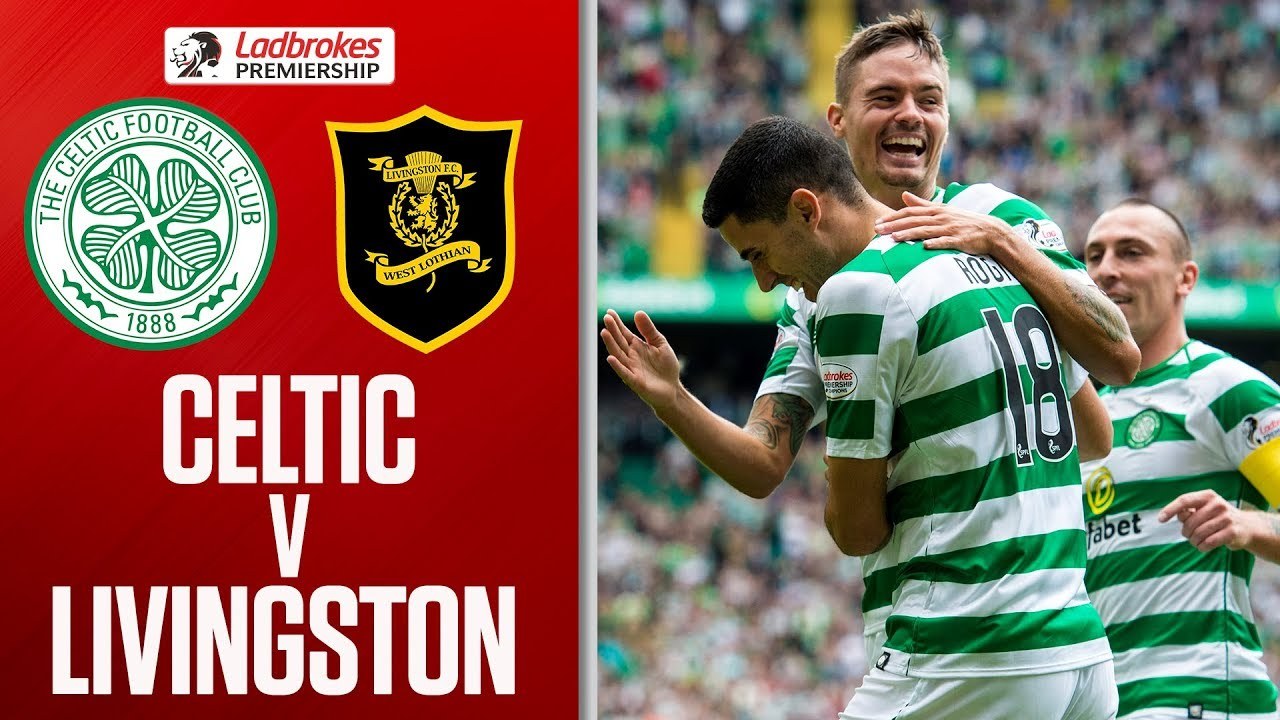 Celtic 3 1 Livingston Celtic Off To Winning Start Ladbrokes Premiership Youtube
