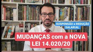 SUSPENSÃO e REDUÇÃO SALARIAL | MUDANÇAS LEI 14.020 | PRAZO, GESTANTE, APOSENTADO, EMPRÉSTIMO etc