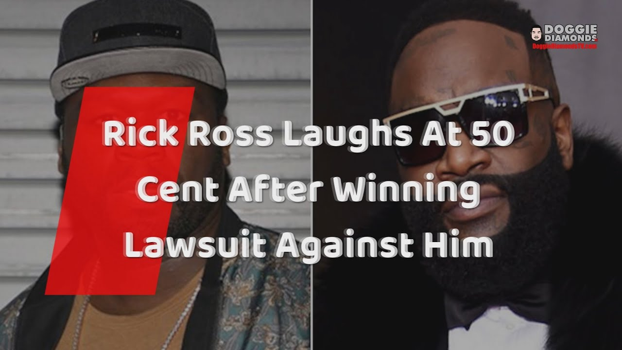 Rick Ross Laughs At 50 Cent After Winning Lawsuit Against Him
