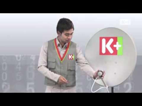Hướng dẫn điều chỉnh tối ưu hóa tín hiệu - Truyền hình số vệ tinh K+.flv