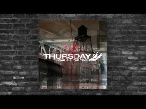 Thursday - War All The Time [Full Album]