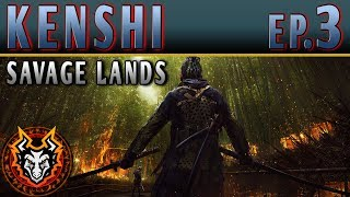 Kenshi Savage Lands - EP3 - THE ART OF SURVIVAL
