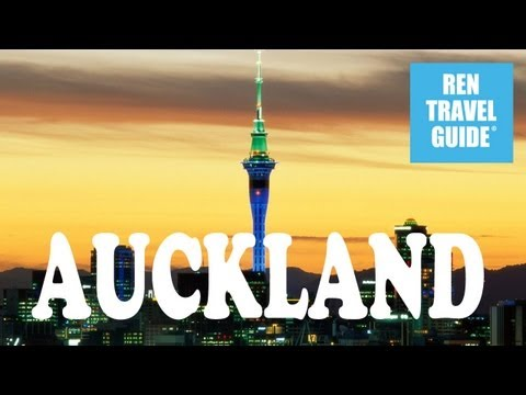 Auckland (New Zealand) - Ren Travel Guide Travel Video