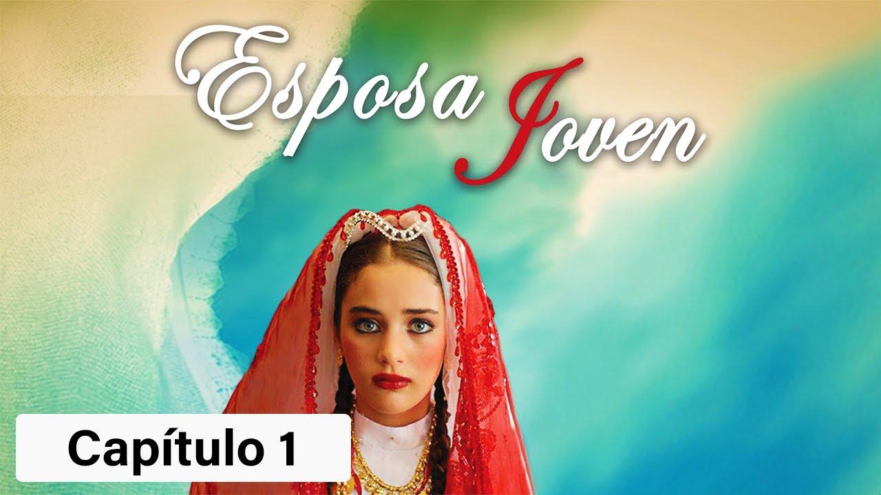 Download Esposa Joven - T1 - Capítulo 1